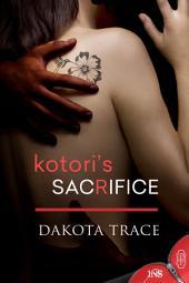 Kotori's Sacrifice (1Night Stand series): 1Night Stand