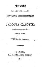 Oeuvres badines et morales, historique et philosophique de Jacques Cazotte: Volume4