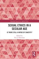 Sexual Ethics in a Secular Age PDF