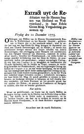 Missive van gecommitteerde raaden in het Noorder Quartier om voorsiening in de deplorable toestand van 'slands zeeweeringen aan de Helder: overgenoomen. 10 december 1773