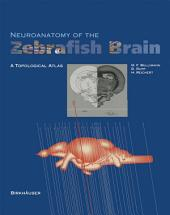 Neuroanatomy of the Zebrafish Brain: A Topological Atlas