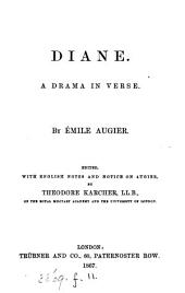 Diane, a drama in verse, ed. by T. Karcher. [2 issues].