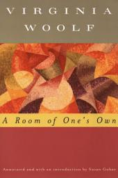 A Room of One's Own (Annotated)