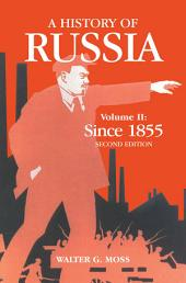 A History of Russia Volume 2: Since 1855