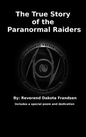The True Story of the Paranormal Raiders
