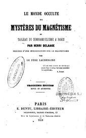 Le monde occulte ou mystères du magnétisme et tableau du somnambulisme à Paris