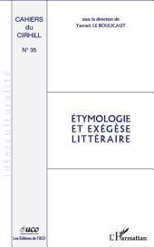 Etymologie et exégèse littéraire
