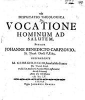 Disp. theol. de vocatione hominum ad salutem