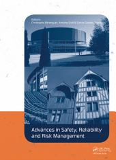 Advances in Safety, Reliability and Risk Management: ESREL 2011