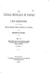La scuola musicale di Napoli e i suoi conservatorii: con uno sguardo sulla storia della musica in Italia, Volume 3