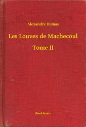 Les Louves de Machecoul -: Volume 2