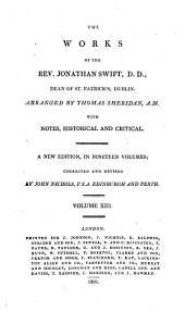 The Works of the Rev. Jonathan Swift, D.D., Dean of St. Patrick's, Dublin: Volume 13