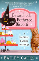 Bewitched  Bothered  and Biscotti