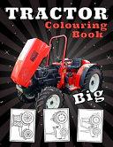 Big Tractor Colouring Book PDF