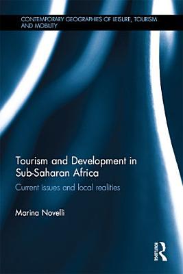 Tourism and Development in Sub Saharan Africa PDF