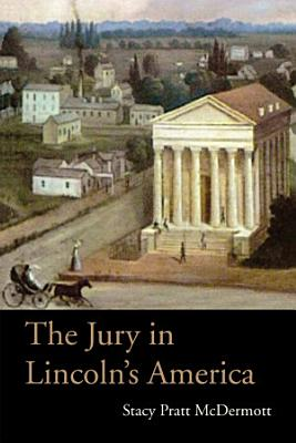 The Jury in Lincoln   s America PDF