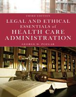 Legal and Ethical Essentials of Health Care Administration PDF