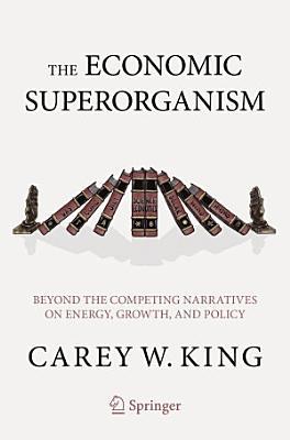 The Economic Superorganism