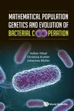 Mathematical Population Genetics And Evolution Of Bacterial Cooperation PDF