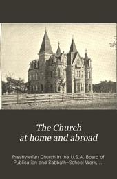 The Church at Home and Abroad: Volumes 13-14