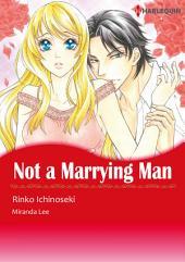 Not A Marrying Man: Harlequin Comics