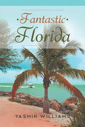 Fantastic Florida
