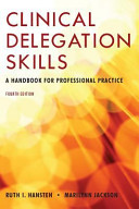 Clinical Delegation Skills  A Handbook for Professional Practice PDF