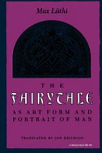 The Fairytale as Art Form and Portrait of Man Book