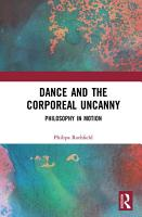 Dance and the Corporeal Uncanny PDF