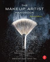 The Makeup Artist Handbook: Techniques for Film, Television, Photography, and Theatre, Edition 2