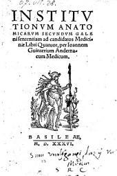Institutionum anatonicarum secundum Galeni sententiam libri IV