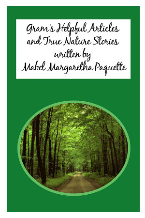 Gram s Helpful Articles and True Nature Stories PDF