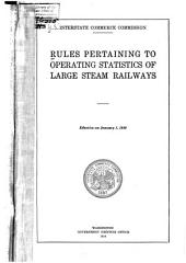 Rules Pertaining to Operating Statistics of Large Steam Railways. Effective on January 1, 1920