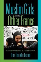 Muslim Girls and the Other France PDF