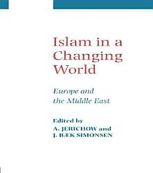 Islam In A Changing World Book PDF
