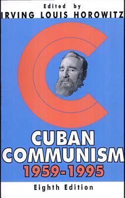 Cuban Communism 8th Editi PDF