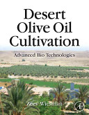 Desert Olive Oil Cultivation