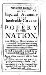 The Romish Horseleech: Or an Impartial Account of the Intolerable Charge of Popery to this Nation, in an Historical Remembrance of Some of Those Prodigious Summs of Money Heretofore Extorted from All Degrees During the Exercise of the Papal Power Here. To which is Annexed an Essay of the Supremacy of the King of England. [By Thomas Staveley.] MS. Note