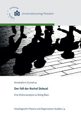 Der Fall der Rachel Dolezal PDF