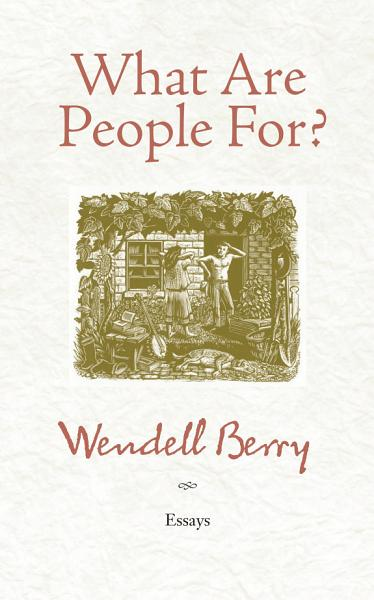 What Are People For? Pdf Book