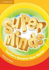 Super Minds Starter Teacher s Resource Book PDF