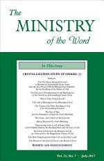 The Ministry of the Word, Vol 21, No. 7