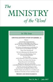 The Ministry of the Word, vol 21, no 7: Crystallization-study of Ezekiel (2)