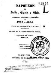 Napoleón en Italia, Egipto y Siria: Célebres y memorables campañas de 1796 á 1800 conocidas bajo el título de 1a y 2a de Italia y de Oriente