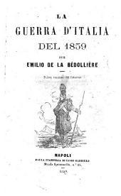La guerra d'Italia del 1859 per Emilio De La Bedolliere