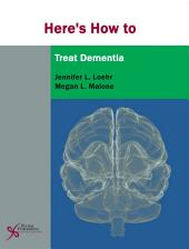 Here's How to Treat Dementia