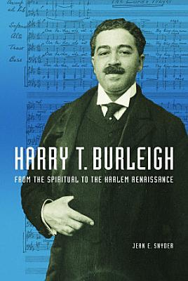 Harry T  Burleigh