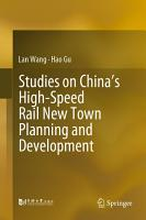 Studies on China   s High Speed Rail New Town Planning and Development PDF