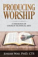 Producing Worship