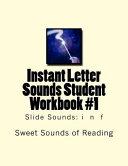 Instant Letter Sounds Student Workbook #1